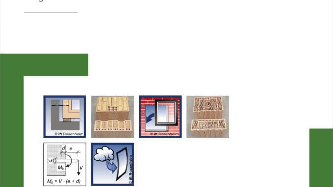 Fenstermontage in hochwärmedämmendem Ziegelmauerwerk – ift-Forschungsprojekt zur Befestigung abgeschlossen. [Quelle: ift Rosenheim]