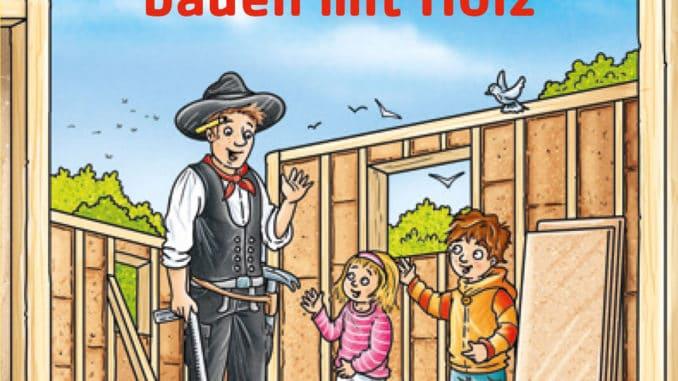 """Originelles Werbemittel zur Förderung des Holzbaus: Das Hagebau Pixi-Kinderbuch """"Finn und Lina bauen mit Holz""""."""